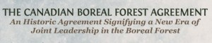 The Canadian Boreal Forest Agreement